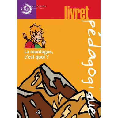 Cahier pédagogique La montagne c'est quoi (cplt)