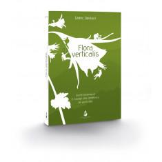 Livre Flora Verticalis Cédric Dentant