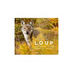 Loup, une vie en meute dans...